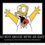 1329610464_do_not_argue_with_an_idiot_gag